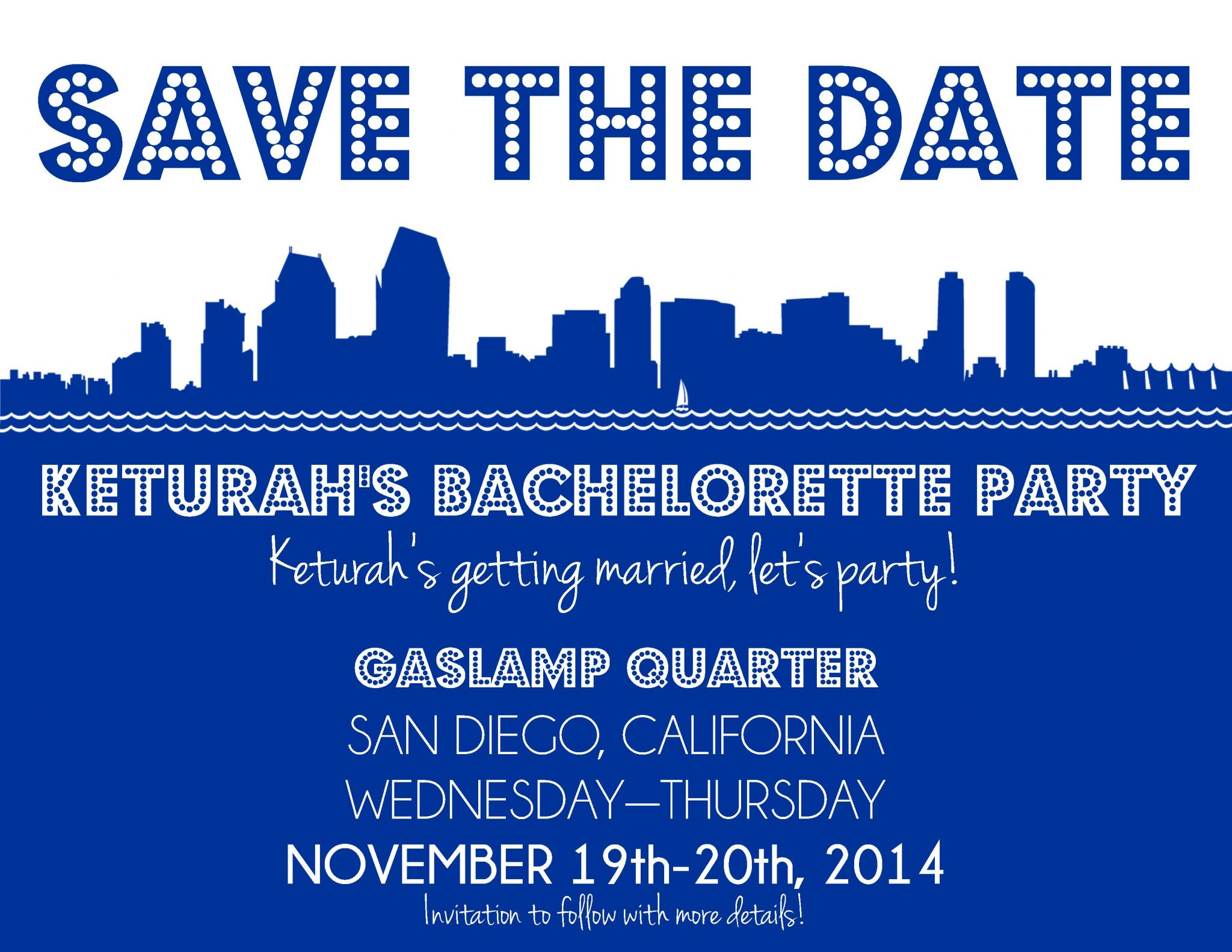 Save The Date for Keturah Bachelorette Party